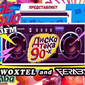 FERABYTE & DJ WOXTEL ДИСКОТЕКА 90-Х 5