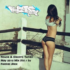 House & Electro Tunes May 2012 Mix Vol.1