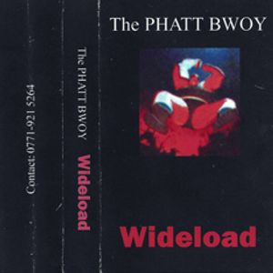 The Phatt Bwoy - Wideload Mixtape