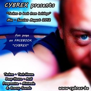 CYBREX - Techno is back from holidays