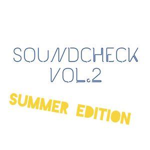 Soundcheck Vol.2 (Summer Edition 2017)
