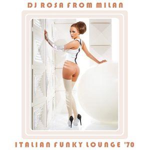 DJ Rosa from Milan - Italian Funky Lounge '70