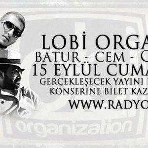 Zamir İle Nirvana Konuğu LOBİ ORG EKİBİ TANITIM Canlı Yayın Kaydı 15 Eylül Cumartesi Yayını (www.rad