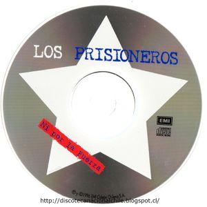 Los Prisioneros: Ni por la razón, ni por la fuerza. CD 2.  852576-2. Emi Odeón Chilena. 2006. Chile