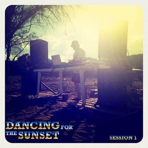 ''DANCING FOR THE SUNSET''  Session 1