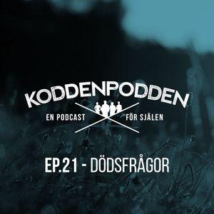 EP 21 (Dödsfrågor)