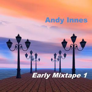 Early Mixtape 1