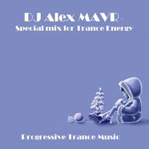 Dj Alex MAVR - Special mix for Trance Energy
