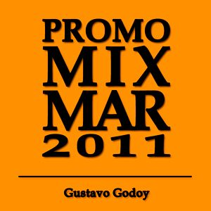 Promo Mix MAR 2011 Gustavo Godoy