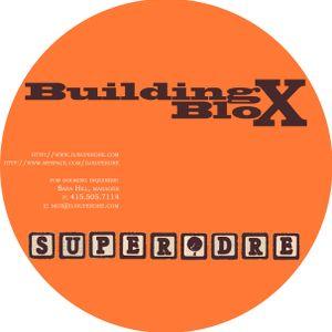 SuperDre presents...Building Blox