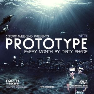 ForthWeekend - Prototype #003 by DIRTY SHADE