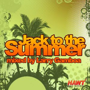 Jack to the Summer (June 2010 Promo)