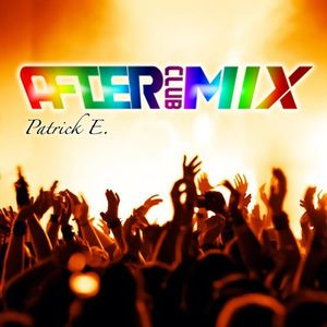 Patrick E. - After Club Mix Ep 111 Special Pride 2017
