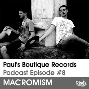 Paul's Boutique Records Podcast #8 Macromism