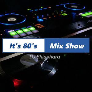 It's 80's Mix Show 011