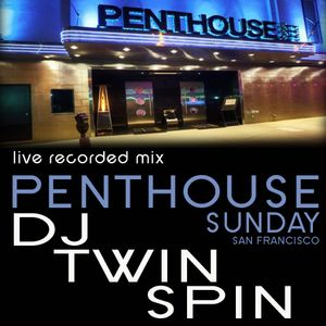 DJ Twin Spin Live at Penthouse Club