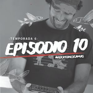 S06E10 @ Homenaje Yayo Milanesi (Productor & Gestor Cultural @ Santa Fe) @ 12/5/2017