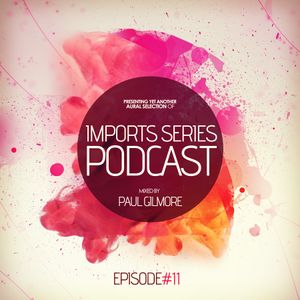 Imports Series Podcast #11