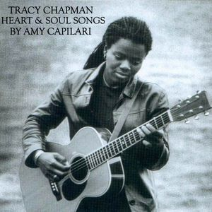 Amy Capilari presents Tracy Chapman's Heart & Soul Songs