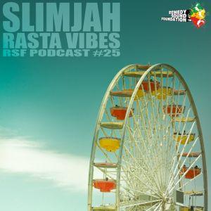 [RSF Podcast #25] Slimjah - Rasta Vibes