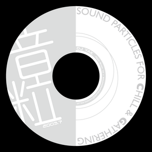 Sound Particles For Chill & Gathering 200307