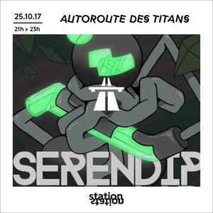 Autoroute des Titans #1 - W/ Serendip Lab
