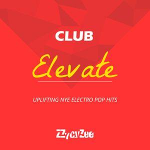 Club Elevate - Uplifting NYE House Hits Mix 2010