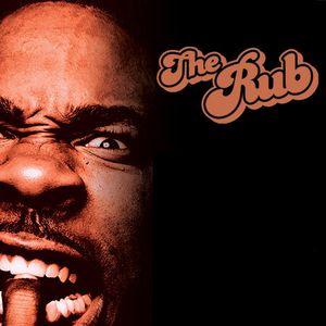 The Rub – August 2012