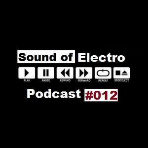 Sound of Electro (Podcast #012)