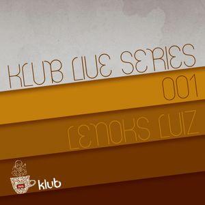 Klub Live Series 001 (2011. mar. 18.) - Lenoks Luiz