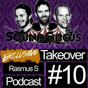 #10 - Exclusive Takeover By Rasmus S