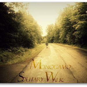 Monogamo - Solitary Walk