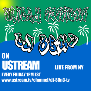 DJ 80N3 - Ustream Friday Sessions 2