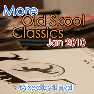More old skool rave classics from Lloydi-Jan 2010