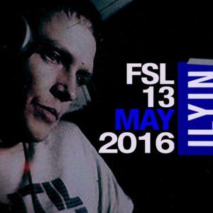 FSL Podcast 13 May 2016 - Ilyin Live