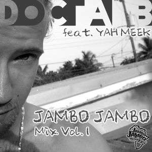 Docta B - JAMBO JAMBO Reggae Mix Vol.I
