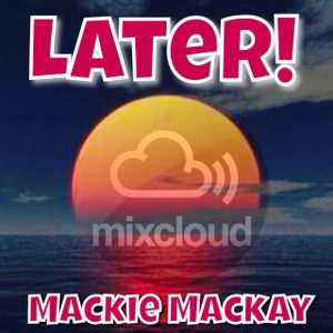 Later Summer House 15 mixed by Mackie Mackay