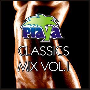 PLAYA CLASSICS MIX VOL. 1