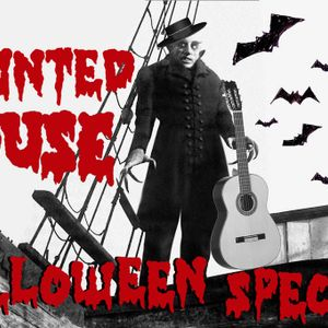 """The Haunted House @ KUSF - Show 6- """"Halloween Special"""" Oct. 25 2013"""