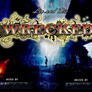 Liv & Die Wrecked