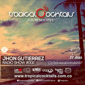 Tropical Cocktails djs residentes #002 by Jhon Gutierrez