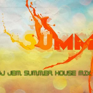 663 DJ JEM SUMMER  HOUSE MIX 08.2012