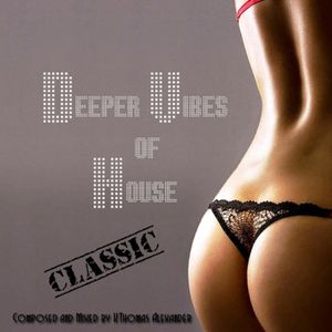 Deeper Vibes of House Episode 25