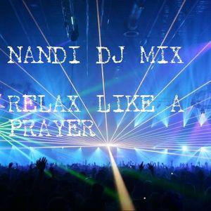 Relax Like A Prayer (Nandi Dj Mix)