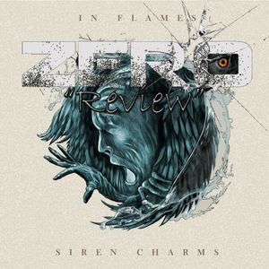 "Zero : ""REVIEW"" - In Flames ""Siren Charms"""