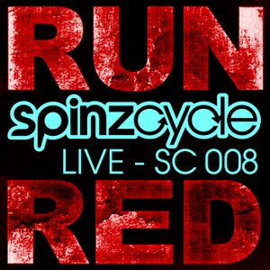 Live at Run Red - SpinzCycle ep008 presented by DJ Spinz