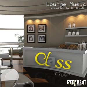 Class Cafe .1. Mixed By DJ Boudi - 2011