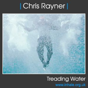 Chris Rayner - Treading Water