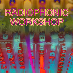 Radio Clash 173: Radiophonic at 50
