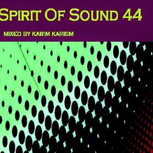 Karim Karism - Spirit Of Sound ( Episode 44 )